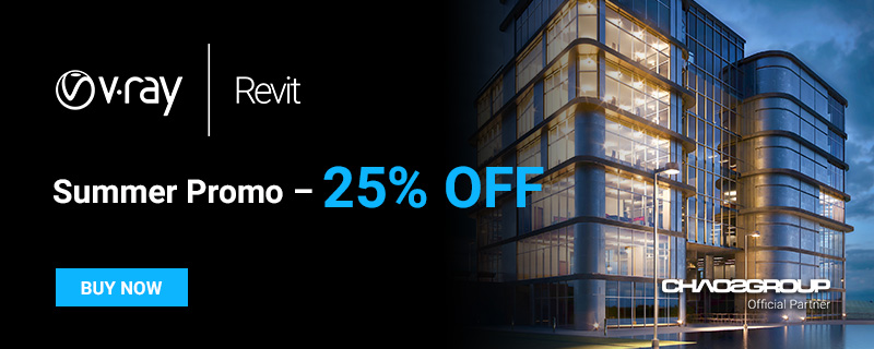 V-Ray 3.7 for Revit Out Now- Summer Promo!