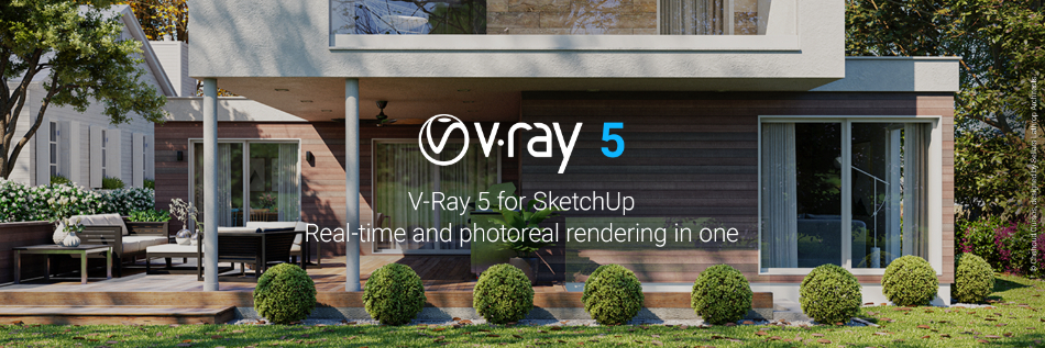 V-Ray 5 for SketchUp  - Out Now!